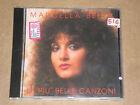 MARCELLA BELLA - LE PIU' BELLE CANZONI - CD