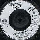 "BOOMTOWN RATS banana republic 7"" WS EX/ uk BONGO 1"