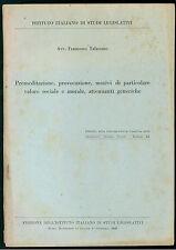 TALASSANO F. PREMEDITAZIONE PROVOCAZIONE ATTENUANTI GENERICHE 1946 DIRITTO