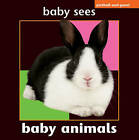 Baby Animals by Chez Picthall (Hardback, 2008)