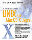 A Practical Guide to  UNIX  for  MAC OS  X Users by Mark G. Sobell, Peter Seebach (Paperback, 2005)