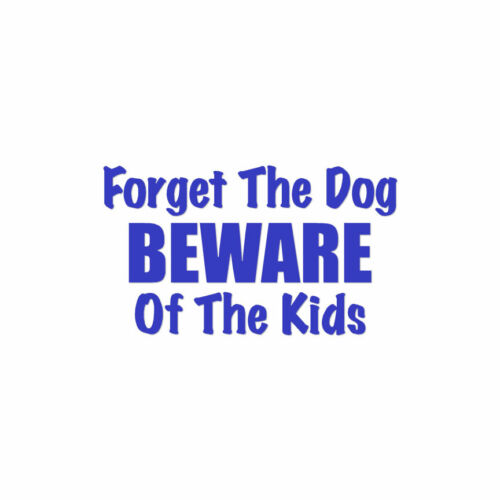 ebn4057 Vinyl Decal Sticker Beware Of Kids Multiple Colors /& Sizes