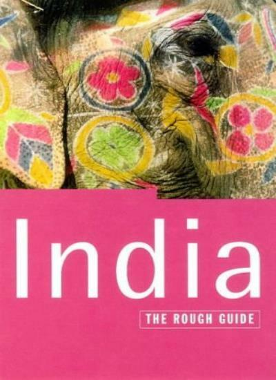 India: The Rough Guide (Rough Guide Travel Guides) By David Abram, Nick Edwards