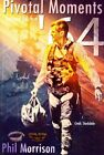 Pivotal Moments '64: Second Edition by Phil Morrison (Paperback / softback, 2014)