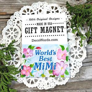 World-039-s-Best-MIMI-Appreciation-Magnet-Cute-little-gift-USA-New-Mi-Mi