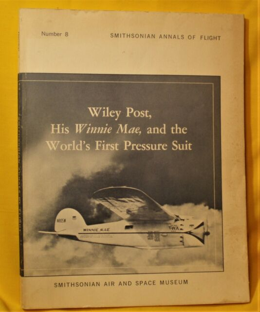 SIGNED COPY: Wiley Post, His Winnie Mae, And The World's