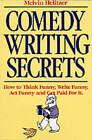 Comedy Writing Secrets by Mel Helitzer (Paperback, 1994)