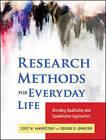Research Methods for Everyday Life: Blending Qualitative and Quantitative Approaches by Deidre D. Johnson, Scott W. Vanderstoep (Paperback, 2009)