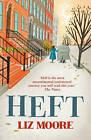 Heft by Liz Moore (Paperback, 2013)