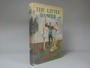 Lorna-Hill-The-Little-Dancer-1st-Edition-Nelson-1956-ID-769