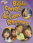 Bible Songs & Action Rhymes  : Ages 3-K by Connie Morgan Wade (Paperback / softback, 2005)