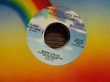 """MARK COLLIE She's Never Comin' Back/Lucky Dog 7"""" 45 early-90's country"""