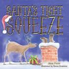 Santa's Tight Squeeze by Alex Field (Hardback, 2015)