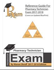 2017-2018 EDITION REFERENCE GUIDE FOR PHARMACY TECHNICIAN EXAM (PTCB)- 500 Q & A