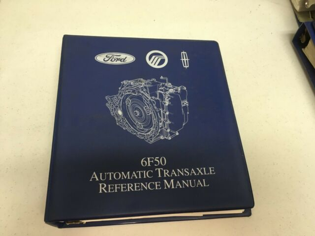 Ford 6f50 Automatic Transaxle Reference Manual