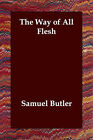 The Way of All Flesh by Samuel Butler (Paperback / softback, 2006)