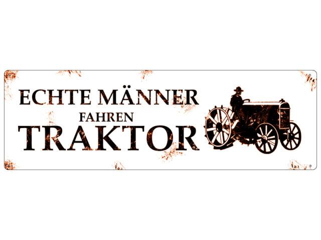 METALLSCHILD Türschild ECHTE MÄNNER FAHREN TRAKTOR Blechschild Trecker Schlepper