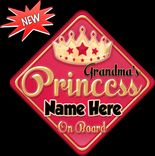 Personalised Grandma/'s Princess Red//gold Baby// child on Board Car Window Sign