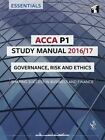 ACCA P1 Study Manual: Governance, Risk and Ethics: 2016 by InterActive World Wide Limited (Paperback, 2016)