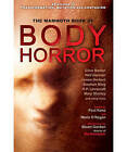 The Mammoth Book of Body Horror by Marie O'Regan (Paperback, 2012)