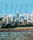 Instant Cities by Herbert Wright (Hardback, 2008)