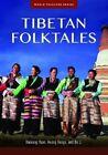 Tibetan Folktales by Li Bo, Awang Kunga, Haiwang Yuan (Hardback, 2014)