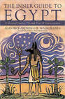 The Inner Guide to Egypt: A Mystical Journey Through Time and Consciousness by John B. Walker, Alan Richardson (Paperback, 2010)