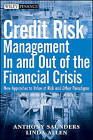 Credit Risk Measurement in and Out of the Financial Crisis, Third Edition: New Approaches to Value at Risk and Other Paradigms by Anthony Saunders, Linda Allen (Hardback, 2010)