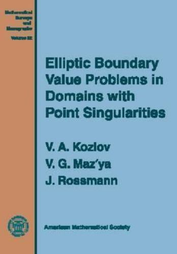 Elliptic Boundary Value Problems in Domains with Point Singularities (Mathematic