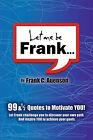 Let Me Be Frank by Frank C Ayenson, Frank C Auenson (Paperback / softback, 2011)