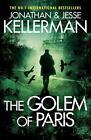 The Golem of Paris von Jonathan Kellerman und Jesse Kellerman (2016, Taschenbuch)