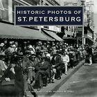 Historic Photos of St. Petersburg by Andrew N Edel (Hardback, 2008)