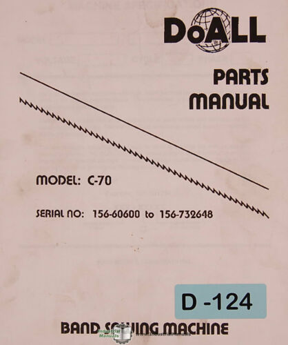 Parts Manual 1973 Doall C-70 167 page Band Saw