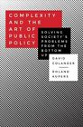 Complexity and The Art of Public Policy by David Colander. H 9780691152097