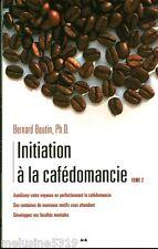 """Livre Esotérisme """" Initiation à la Cafédomancie - B. Boutin """" ( No 906 ) Book"""