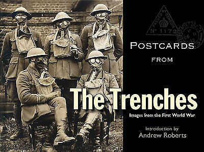 Postcards from the Trenches: Images from the First World War by The Bodleian...