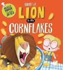 There's a Lion in My Cornflakes by Michelle Robinson (Hardback, 2015)