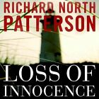 Loss of Innocence by Richard North Patterson (CD-Audio, 2013)