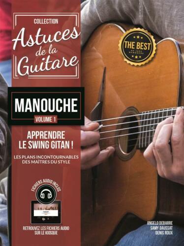 1 Le Swing Gitan Guitar Angelo Debarre Book Astuces De La Guitare Manouche Vol