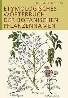Etymologisches Wörterbuch der botanischen Pflanzennamen ... | Buch | Zustand gut