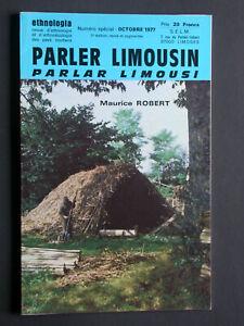 Parler Limousin Ethnologia - M. Robert 1977 Occitan dictionnaire parlar limousi