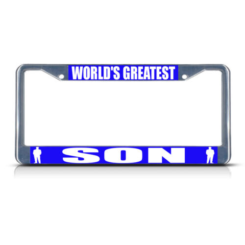 WORLD/'S GREATEST SON Metal License Plate Frame Tag Border Two Holes