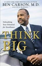 Think Big - Unleashing Your Potential for Excellence by Ben Carson (2015, Paperback)