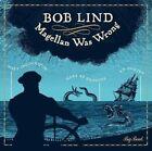 Magellan Was Wrong 0029667433525 by Bob Lind CD