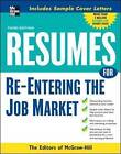 Resumes for Re-Entering the Job Market by McGraw-Hill Education (Paperback, 2008)