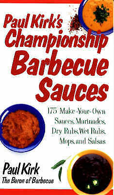 1 of 1 - Paul Kirk's Championship Barbecue Sauces: 175 Make-Your-Own Sauces,-ExLibrary