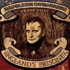 Napoleon Bonaparte: England's Prisoner by Frank Giles (CD-Audio, 2013)