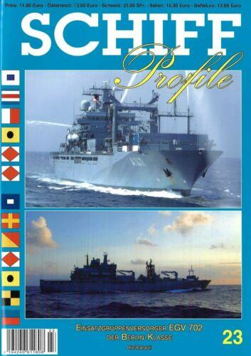 Schiffprofile,NEU 11//19/& SP-23 Einsatzgruppenversorger EGV702 der Berlin-Klasse