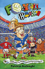 Football Crazy: Everything You Ever Wanted to Know About Football by Patricia Borlenghi (Paperback, 1999)
