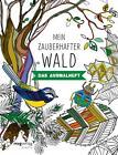 Mein zauberhafter Wald (2015, Taschenbuch)